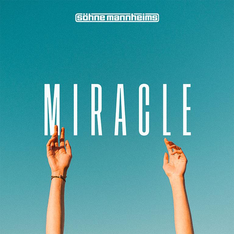Söhne Mannheims / Miracle